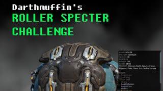 Roller Specter Challenge - Warframe