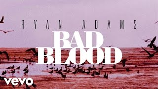 Ryan Adams - Bad Blood (from '1989') (Audio)