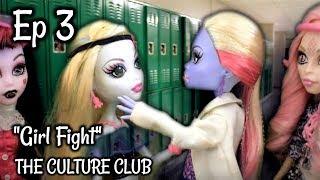 The Culture Club episode 3 - Girl fight