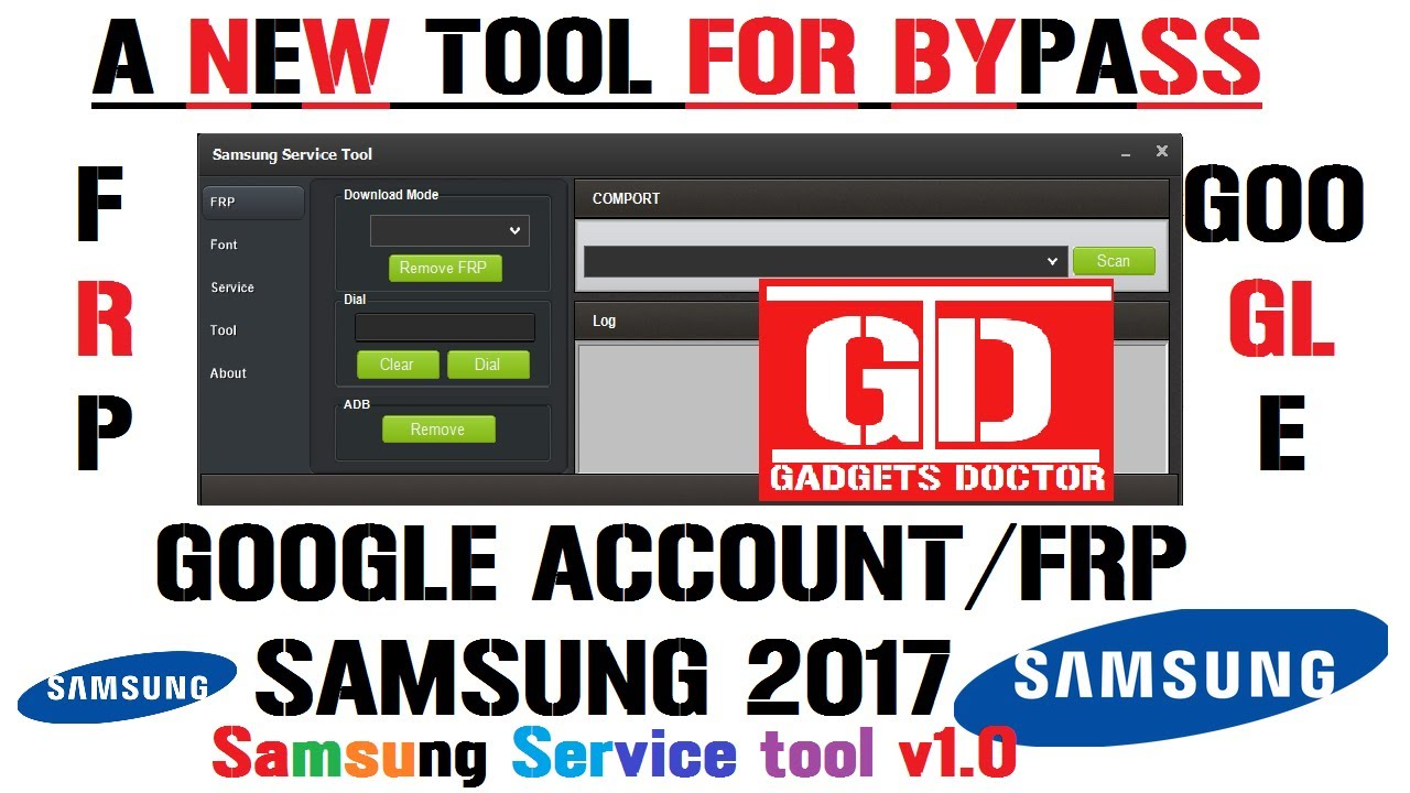 A New Tool For Bypass Google Account / FRP Remove On Samsung With Download  Mode -2017 by Gadgets Doctor