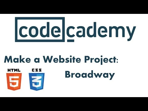 Make a Website Project on CodeCademy: Broadway