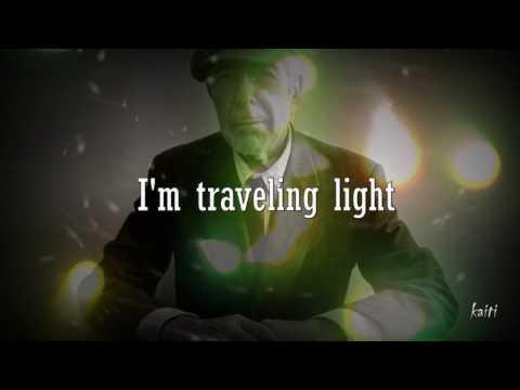 Leonard Cohen ...Traveling Light...(2016)