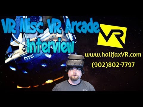 VR Misc Halifax VR Arcade Interview