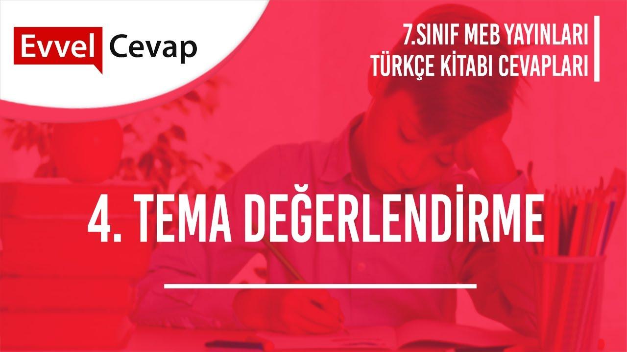 7. Sınıf Türkçe 4. Tema Milli Kültürümüz Tema Sonu Değerlendirme Cevapları