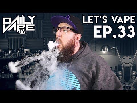 Let's Vape! Ep. 33 - Lost Art vs. The FDA