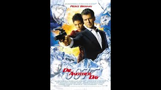 Die Another Day - Movie RANT