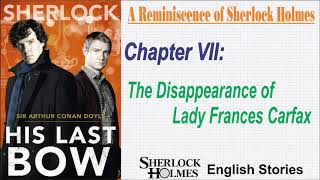 "[MultiSub] Sherlock Holmes Story - His Last Bow: "" The Disappearance of Lady Frances Carfax """