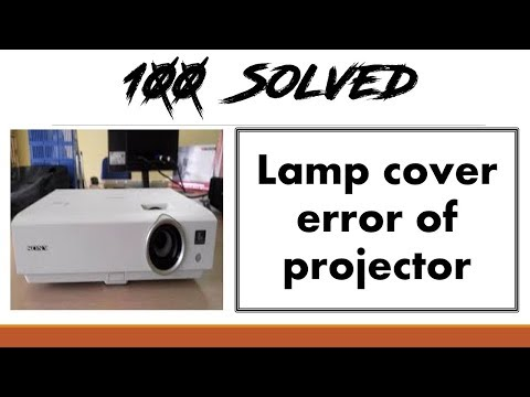 How to solve/fix the lamp cover error - 100% solved