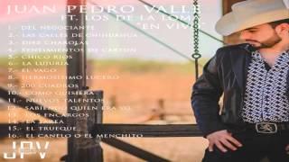Juan Pedro Valle y Los de La Loma - Disco 2016