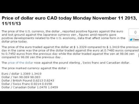 Price of dollar euro exchange rates Today Monday November 11 2013