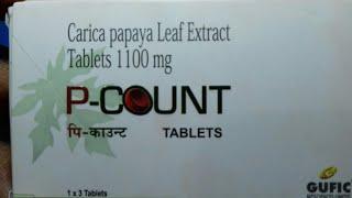P - COUNT tablets( Dengue या Malaria  होने पर Platelet Count बढ़ाने की Best दवा) । Full Hindi Review