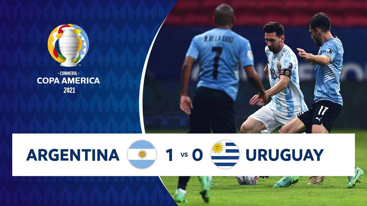 Argentina Vs Uruguay 2021 Time - Highlights Argentina 1 0 Uruguay Copa America 2021 18 06 21 Youtube