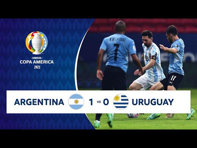 HIGHLIGHTS ARGENTINA 1 - 0 URUGUAY   COPA AMÉRICA 2021   18-06-21