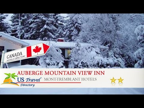 Auberge Mountain View Inn - Mont-Tremblant Hotels, Canada