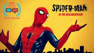 Spider-Man: In The Neighborhood    [Student Fan Film]