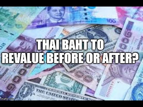 Thai Baht to Change in Value before RV?