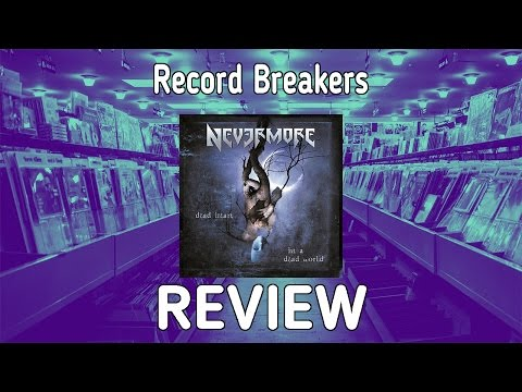 """Our Review of Nevermore's """"Dead Heart In A Dead World"""" - Record Breakers - Episode 165"""