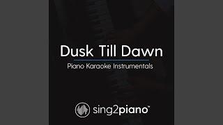 Zayn Ft  Sia Dusk Till Dawn Karaoke Instrumental Acoustic