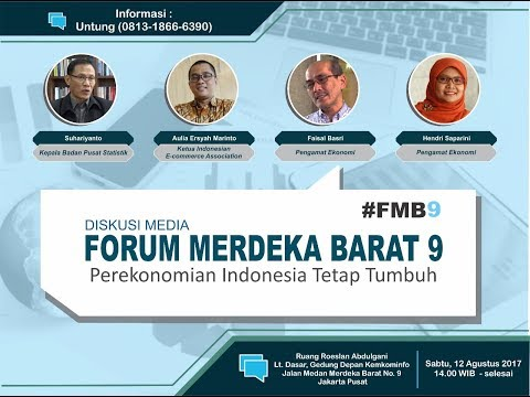 Diskusi Media - Forum Medan Merdeka Barat 9: Perekonomian Indonesia Tetap Tumbuh