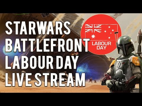 Star Wars Battlefront:  Labour day stream!