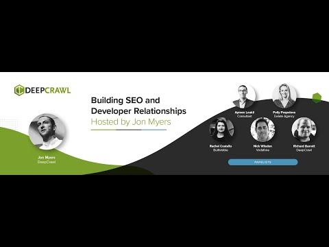 Building SEO and Developer Relationships
