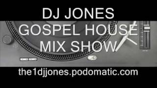 DJ JONES GOSPEL HOUSE MIX SHOW_0001.wmv