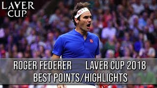 Roger Federer - Laver Cup 2018 Best Points/Highlights (HD)