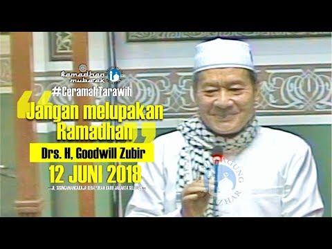Ceramah Tarawih - 12/06/2018 - Drs. H. Goodwill Zubir