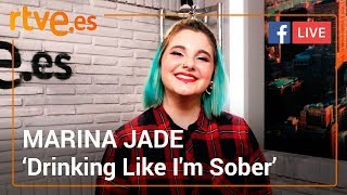 MARINA JADE presenta 'Drinking Like I'm Sober'   Facebook Live