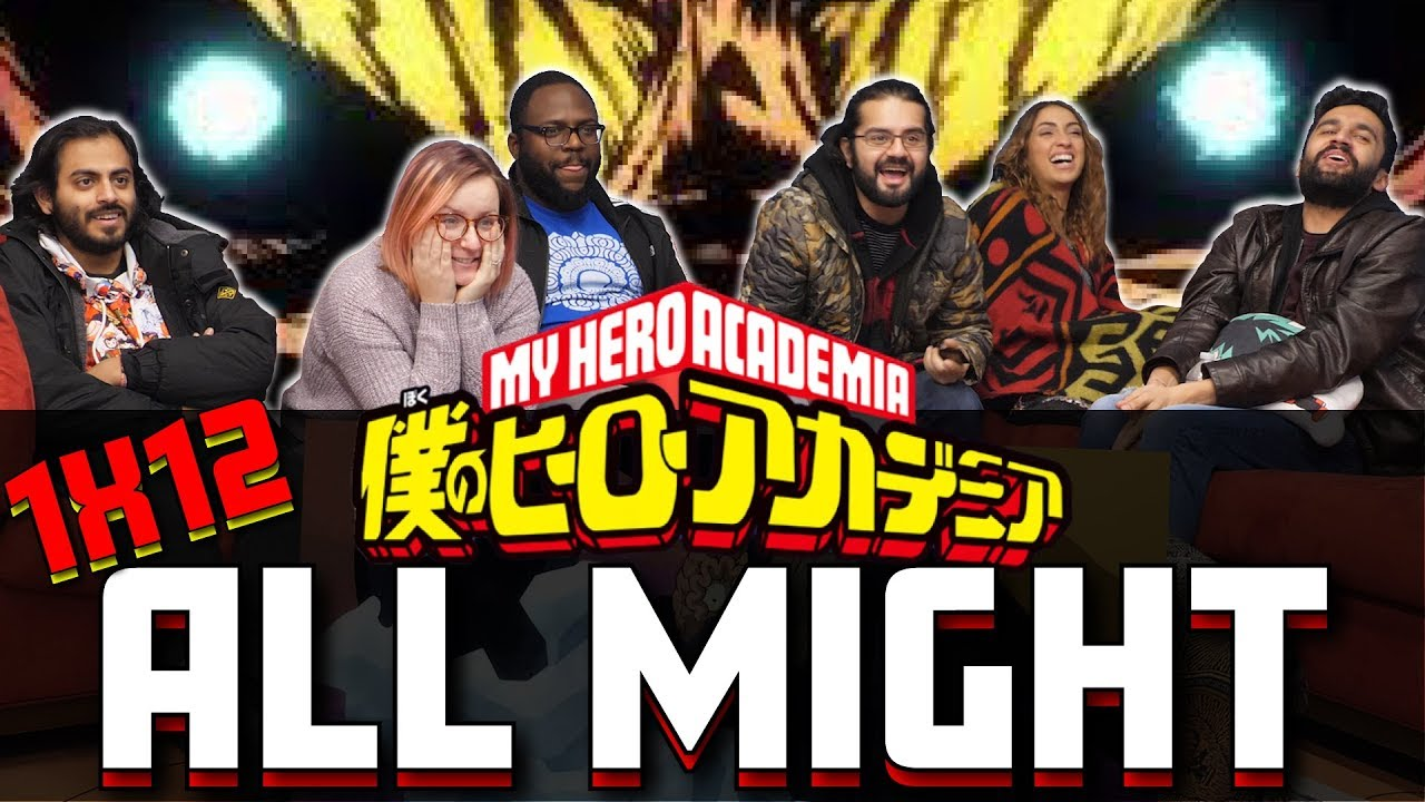 My Hero Academia - 1x12 All Might - Group Reaction