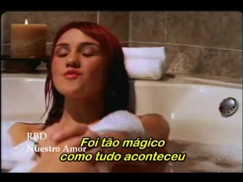 RBD NUESTRO AMOR LEGENDADO EM PORTUGUÊS