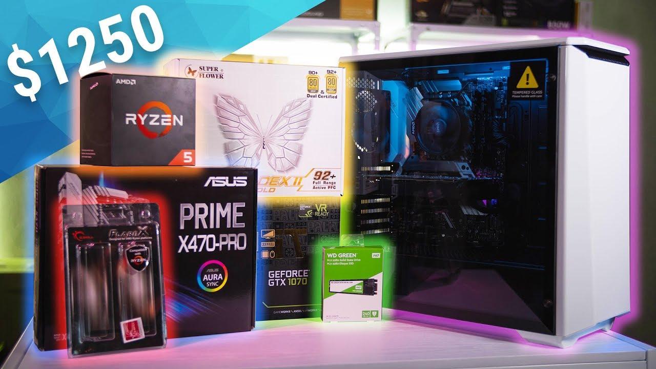 $1250 Gaming PC Build - GTX 1070 w/ Ryzen 5 2600