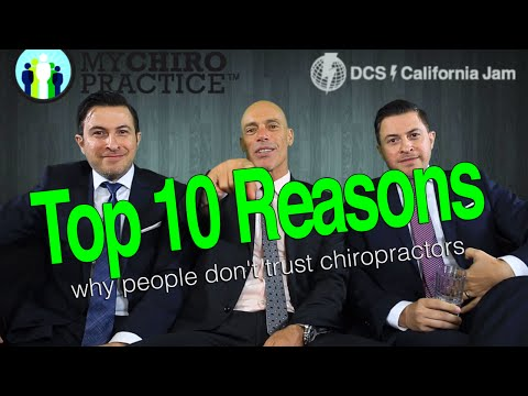 Top 10 Reasons Why People Don't Trust Chiropractors with MY CHIRO PRACTICE