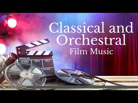 Classical and Orchestral Music from the Movies