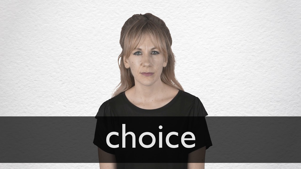 How to pronounce CHOICE in British English