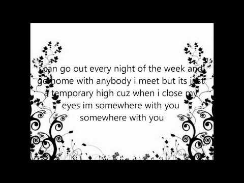 kenny chesney - somewhere with you (lyrics)
