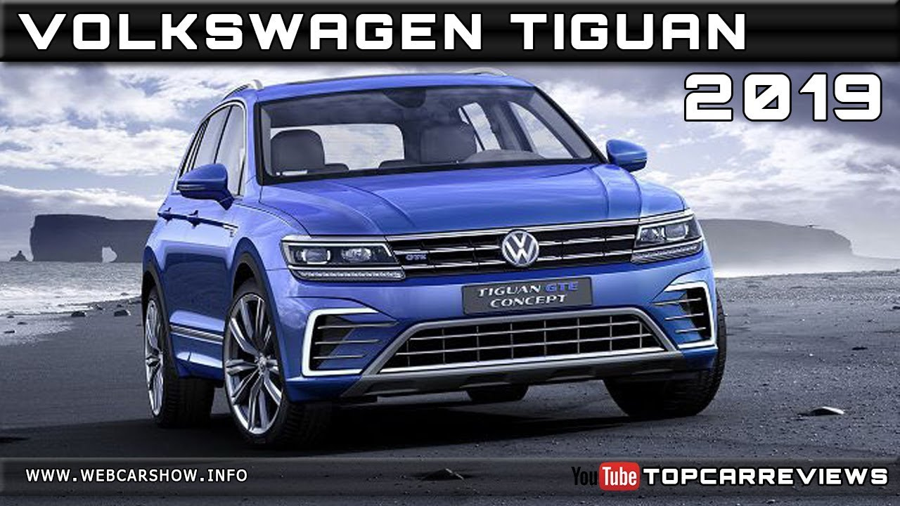 2021 VW Tiguan R-Line – Release Date, Price And Photos >> 2019 Vw Tiguan Release Date Specs And Prices Upcoming New Car