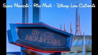 Space Mountain - Disneyland California - Ride Music