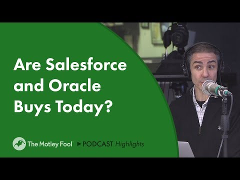 Are Salesforce and Oracle Buys Today?