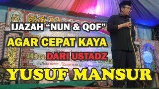 Ijazah Nun Dan Qof Agar Cepat Kaya Dari Ustadz Yusuf Mansur  Part 2
