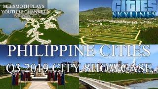 Cities: Skylines - Philippine Cities Q3 2019 City Showcase