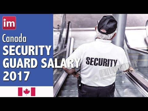 Security Guard Salary In Canada (2017) - Jobs In Canada