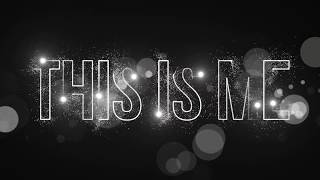 THIS IS ME - Keala Settle - The Greatest Showman [Typography]
