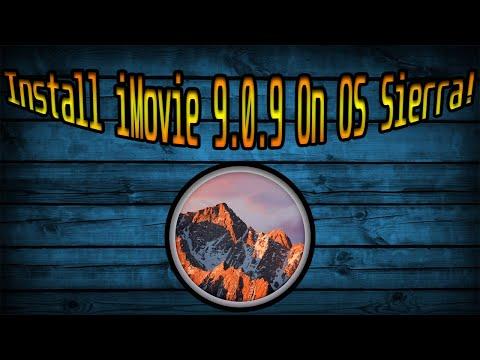 Get IMovie 9 On Mac OS Sierra! (Works As Of 2020!)