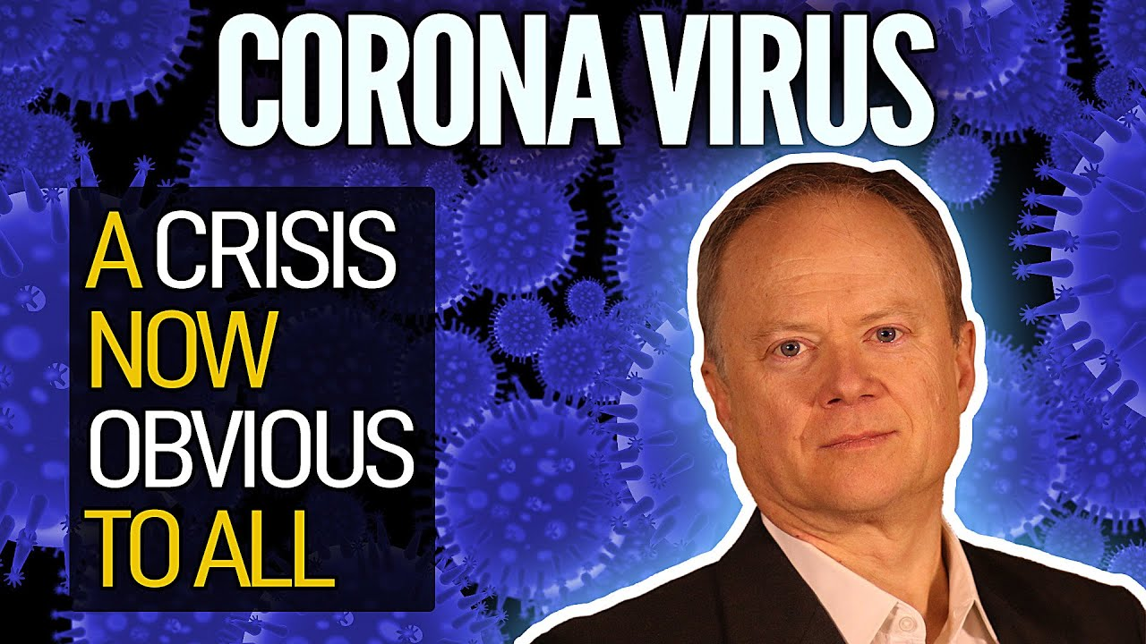 The Coronavirus Pandemic Is A Crisis Now Obvious To All - Peak Prosperity