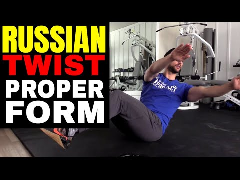 How To Do The Russian Twist Properly & The Best Progression For Beginners