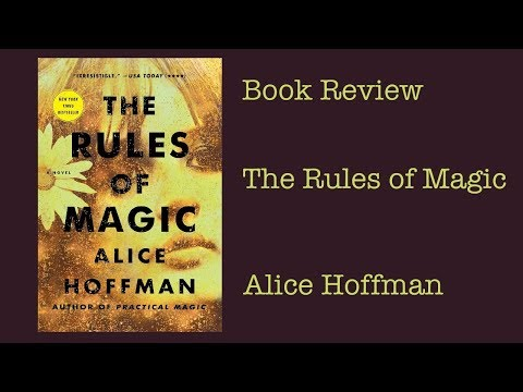 Book Review: The rules of Magic by Alice Hoffman