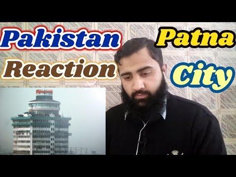 Pakistan React on Patna City | Bihar | India | Cinematic  Video | AS Reactions