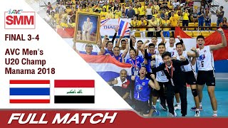 Thailand vs Iraq  AVC Mens U20 Volleyball 2018  3rd Place  Full Match