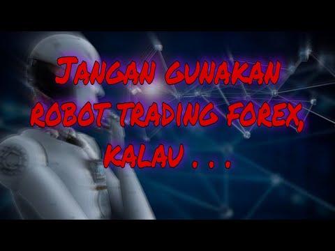 jangan-ikut-robot-trading-forex,-kalau...